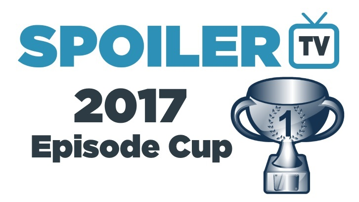 The SpoilerTV 2017 Episode Competition - Day 3 - Round 1: Polls 9-12