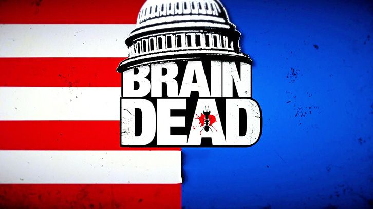 BrainDead & American Gothic - Cancelled by CBS