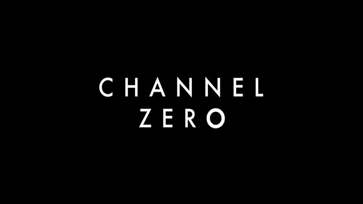 Channel Zero - Renewed for a 3rd and 4th Season by Syfy
