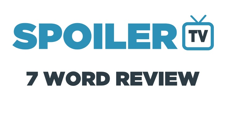 7 Word Review - 14 May to 20 May - Review your shows in 7 words