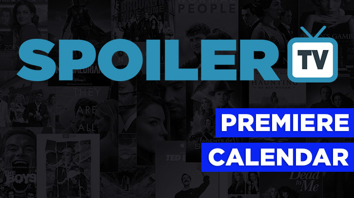 The SpoilerTV 2016/17 Premiere Dates Calendar *Updated 30th August 2016*