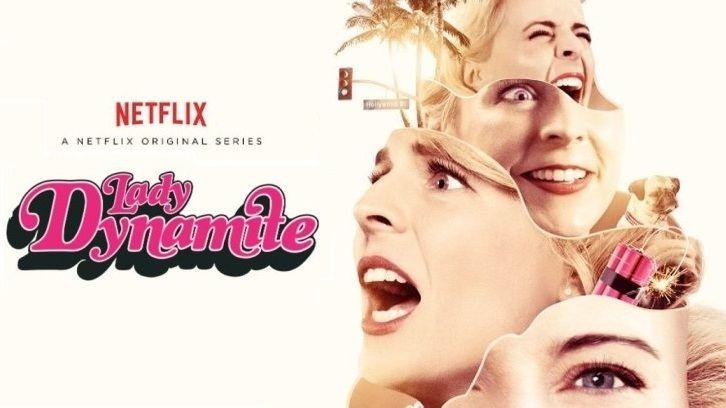 Lady Dynamite - Renewed for a 2nd Season