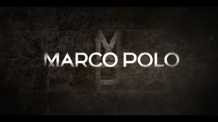 Marco Polo - Cancelled by Netflix