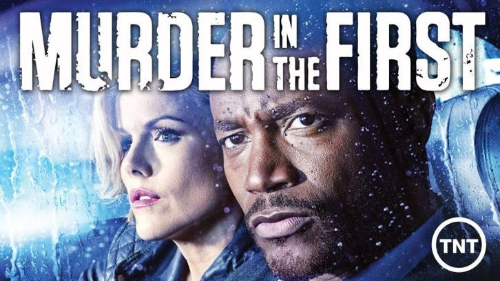 Murder in the First - Cancelled by TNT
