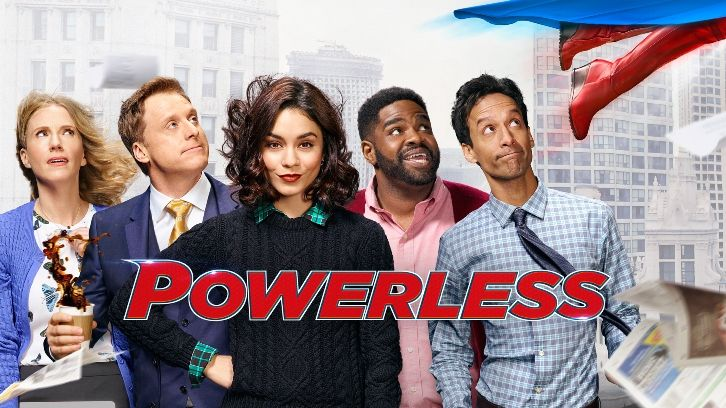 Powerless - Cancelled. Remaining episodes will air