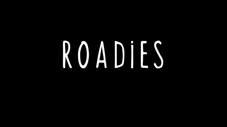Roadies - Officially Cancelled