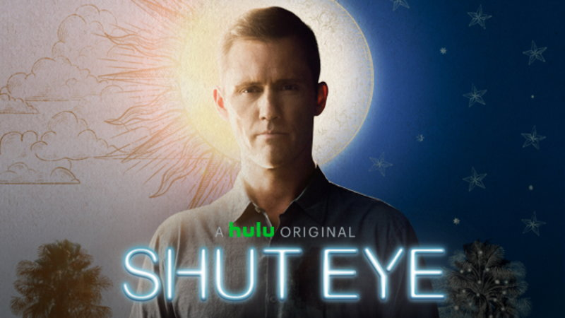 Shut Eye - Renewed for a 2nd Season by Hulu with New Showrunner