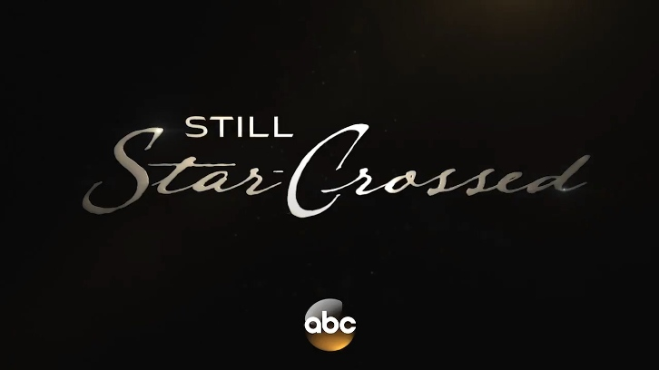 Still Star-Crossed and Somewhere Between - Premiere Dates Revealed