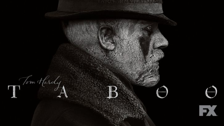 Taboo - Renewed for a 2nd Season
