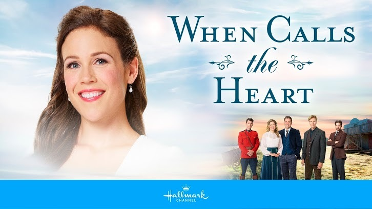 When Calls the Heart - Renewed for 5th Season by Hallmark Channel