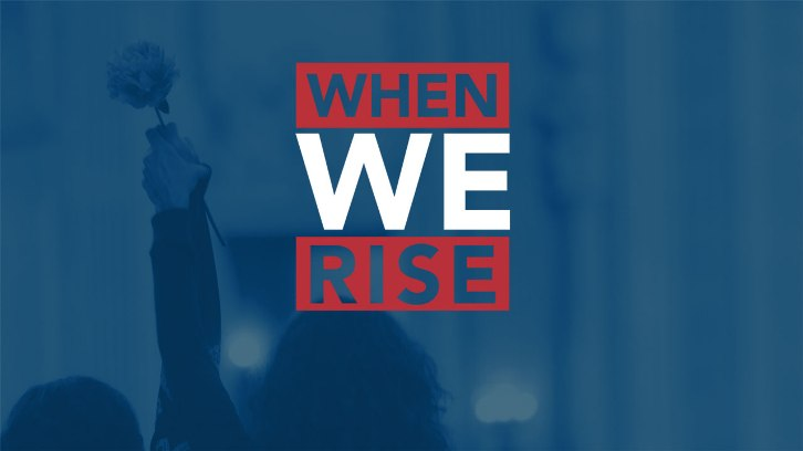 POLL : What did you think of When We Rise - Finale?